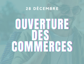 Ouverture des commerces