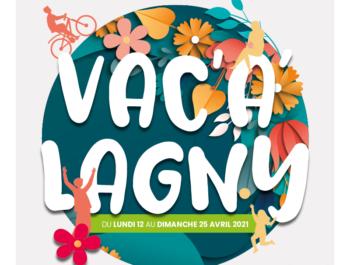 Vac'A'Lagny 100% numérique : du 12 au 25 avril