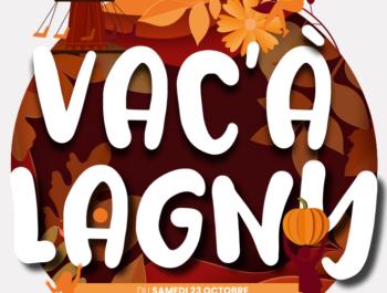 Vac'A'Lagny / 23 octobre - 7 novembre